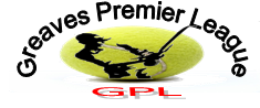 Greaves Permier League (GPL)